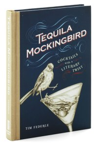 tequila-mockingbird-plot-your-next-book-club-meeting-in-smart-sophisticated-style-by-consulting-this-compendium-of-sharp39-novel-sharp39-cocktail-recipes-featuring-65-drinks-that-pay-homage-to-your-favorite-books..jpg