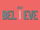 This-I-believe-Background